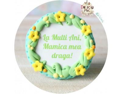 """Brosa """"La multi ani Mamica mea draga!"""""""